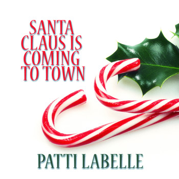 Patti LaBelle - Santa Claus Is Coming to Town
