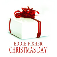 Eddie Fisher - Christmas Day