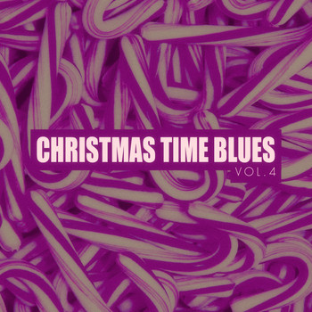 Various Artists - Christmas Time Blues - Vol. 4