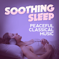 Robert Schumann - Soothing Sleep: Peaceful Classical Music