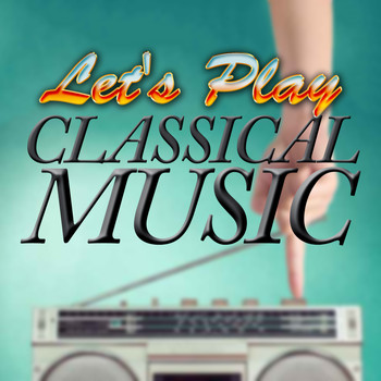 Gustav Holst - Let's Play Classical Music