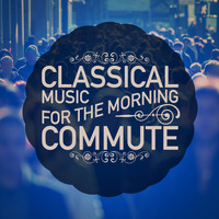 George Frideric Handel - Classical Music for the Morning Commute