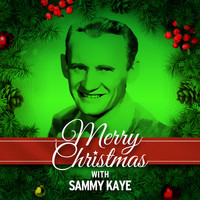 Sammy Kaye - Merry Christmas with Sammy Kaye