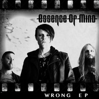 Essence of Mind - Wrong - EP