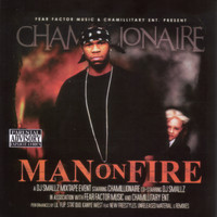 Chamillionaire - Man On Fire (Explicit)