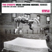 The Streets - Weak Become Heroes Remixes