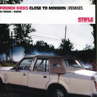 French Kicks - Close To Modern Remixes