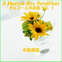 Orgel Sound J-Pop - A Musical Box Rendition of Nakashima Mika Vol. 1