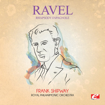 Maurice Ravel - Ravel: Rhapsody Espagnole (Excerpt) [Digitally Remastered]