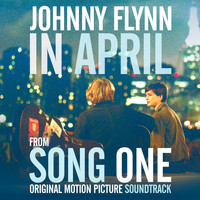 "Johnny Flynn - ""In April"" Single from Song One (Original Motion Picture Soundtrack) - Single"