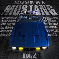 Anssi Kela - Backseat of a Mustang, Vol. 2
