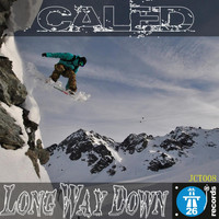 Caled - Long Way Down