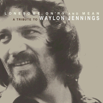 Guy Clark - Lonesome, On'ry and Mean - A Tribute to Waylon Jennings