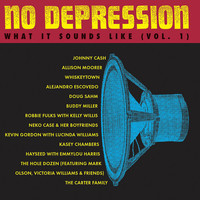 Johnny Cash - No Depression: What It Sounds Like Vol. 1
