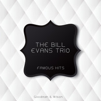 The Bill Evans Trio - Famous Hits
