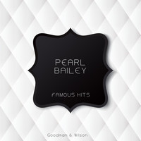 Pearl Bailey - Famous Hits