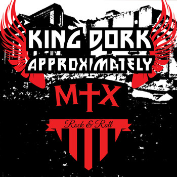 The Mr. T Experience - King Dork Approximately