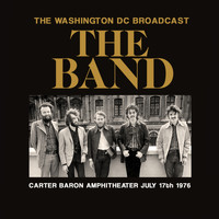 The Band - The Washington DC Broadcast (Live)