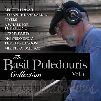 Basil Poledouris - The Basil Poledouris Collection, Vol. 1