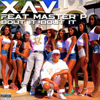 Master P - Bout It Bout It (feat. Master P)