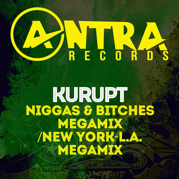 Kurupt - Niggas & Bitches Megamix / New York-L.A. Megamix (Explicit)