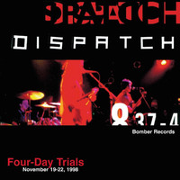 Dispatch - Four-Day Trials