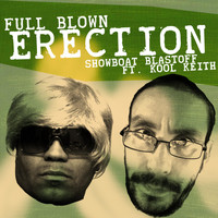 Kool Keith - Full Blown Erection (feat. Kool Keith)