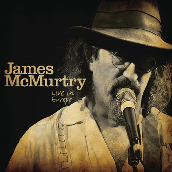 James McMurtry - Live In Europe