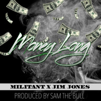 Jim Jones - Money Long (feat. Jim Jones)