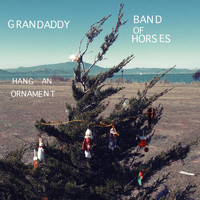 GRANDADDY - Hang an Ornament