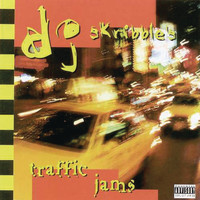 DJ Skribble - Traffic Jams