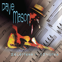 Dave Mason - 26 Letters, 12 Notes