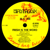 Mantronix - Fresh Is The Word