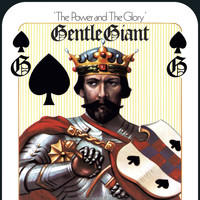 Gentle Giant - The Power and the Glory (Mixed by Steven Wilson)