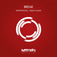 Break - Temptations / Right Now