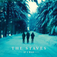 THE STAVES - Steady