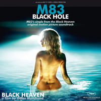 M83 - Black Hole (Black Heaven Original Motion Picture Soundtrack)