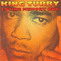 King Tubby - Loving Memory Dub