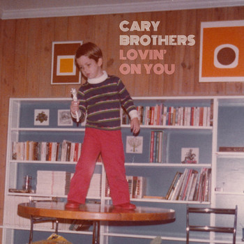 Cary Brothers - Lovin' on You