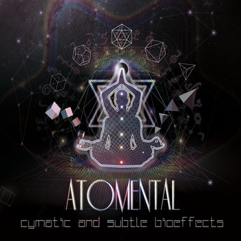 Atomental - Cymatic & Subtle Bioeffects