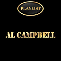Al Campbell - Al Campbell Playlist
