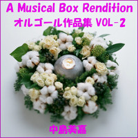 Orgel Sound J-Pop - A Musical Box Rendition of Nakashima Mika Vol. 2