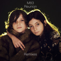 M83 - Reunion Remixes