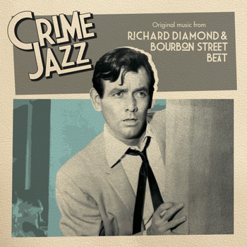 Pete Rugolo - Richard Diamond & Bourbon Street Beat (Jazz on Film...Crime Jazz, Vol. 8)