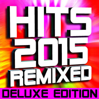 DJ ReMix Factory - Hits 2015 Remixed – 50 Tracks (Deluxe Edition)