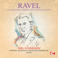 Maurice Ravel - Ravel: La Valse, poème chorégraphique pour orchestre: I. Mouvement de Valse Viennoise (Digitally Remastered)
