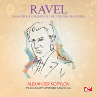 Maurice Ravel - Ravel: Pavane pour une infante défunte for Orchestra (Digitally Remastered)