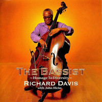 Richard Davis - The Bassist ~ Homage to Diversity