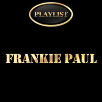 Frankie Paul - Frankie Paul Playlist