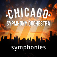 Chicago Symphony Orchestra - Chicago Symphony Orchestra: Symphonies